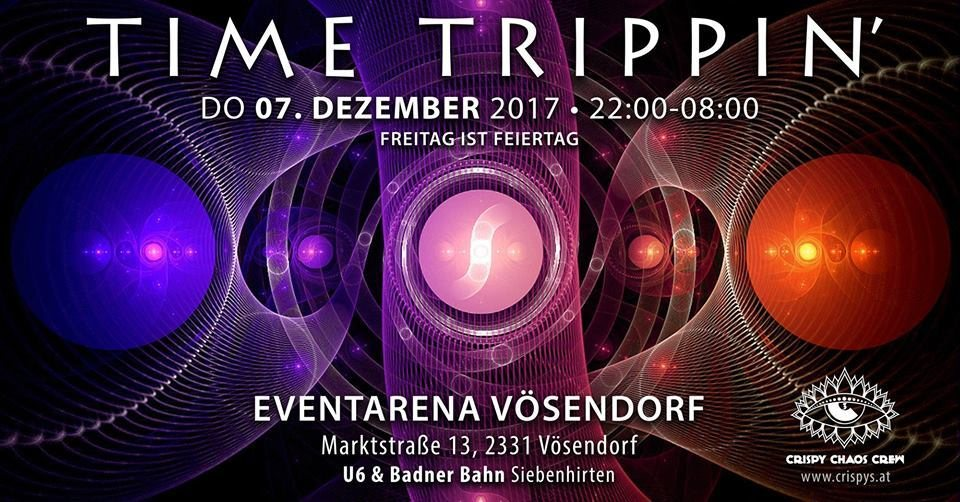 Party flyer: Time Trippin' w/ TIMELOCK - by Crispy Chaos Crew 7 Dec '17, 22:00