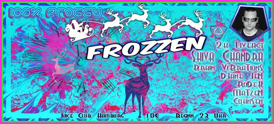 100% Proggy - Frozzen - 2h Shiva Chandra Live! 8 Dec '17, 23:00