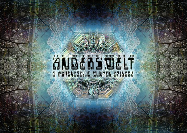 Anderswelt # a psychedelic winter episode 8 Dec '17, 23:00