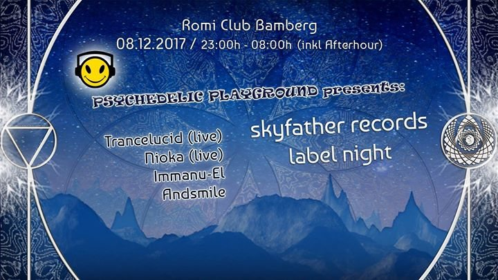 Skyfather Records Label night pres. by Psychedelic Playground 8 Dec '17, 23:00