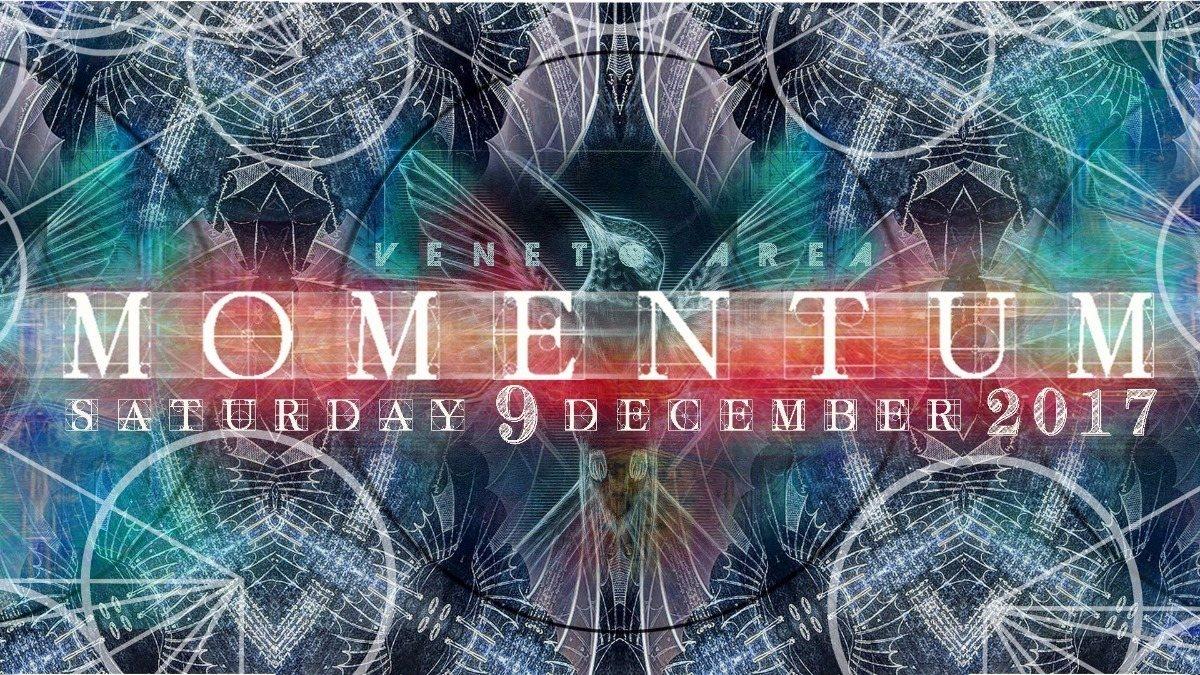 ||| M O M E N T U M ||| 9 Dec '17, 22:00
