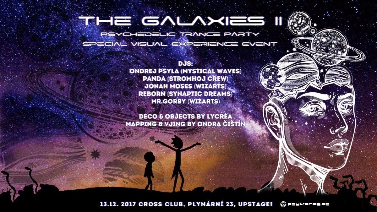 The Galaxies II - Psychedelic Trance Party 13 Dec '17, 21:00