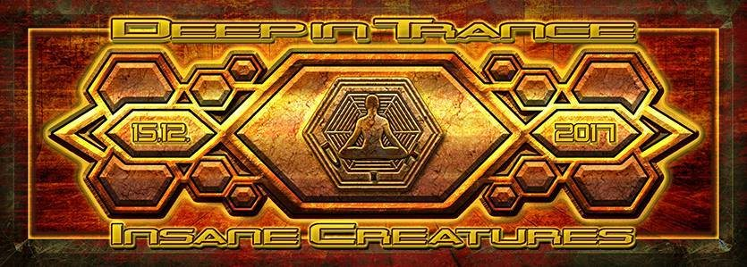 Party flyer: Deep in Trance - Insane Creatures 15 Dec '17, 23:00