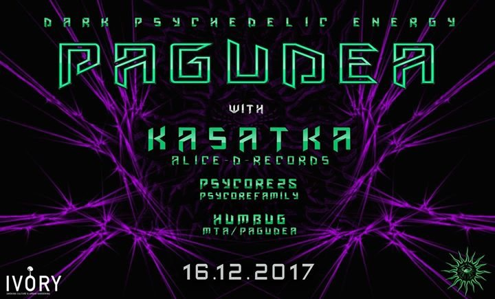 Pagudea #3 w/ Kasatka 16 Dec '17, 22:00
