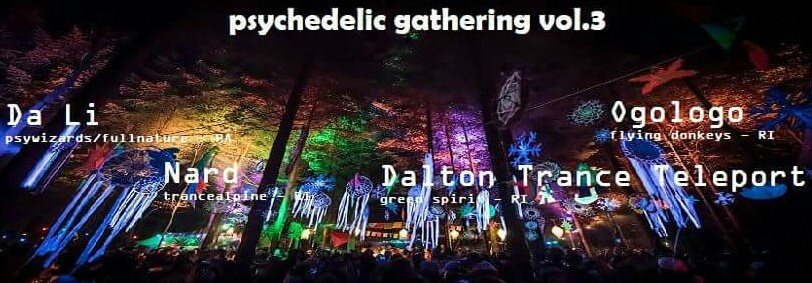 Psychedelic Gathering vol.3 16 Dec '17, 22:00