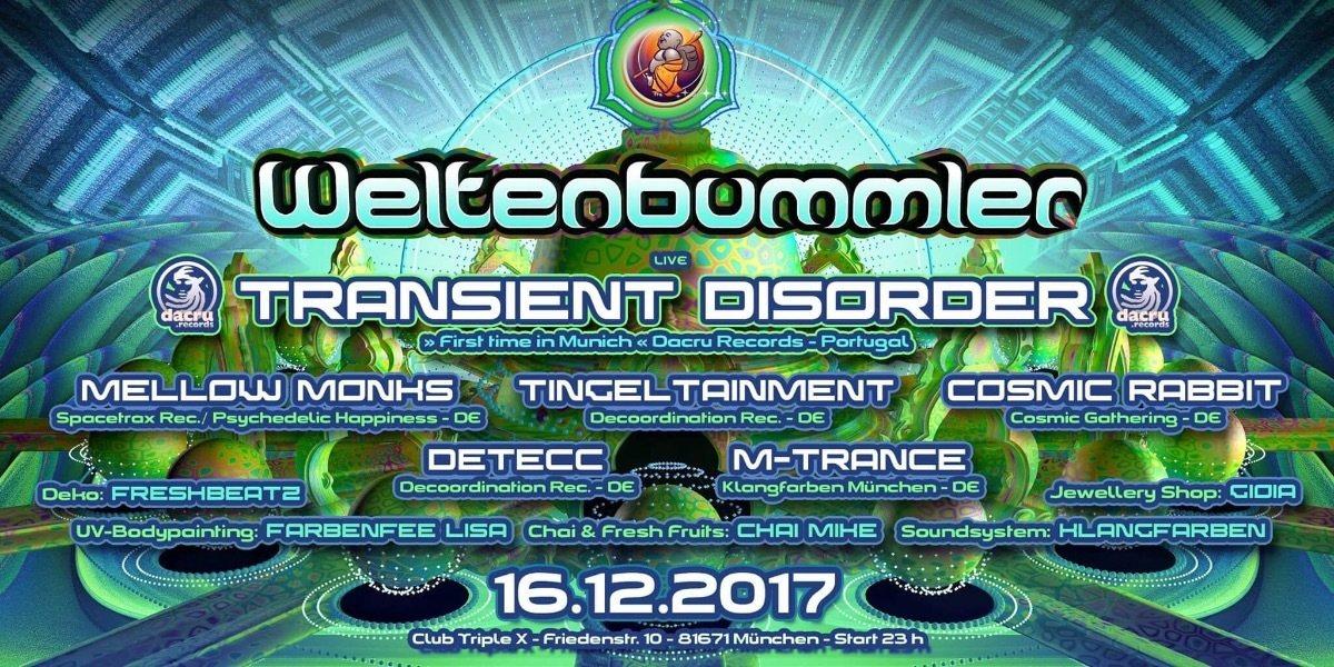 Weltenbummler with TRANSIENST DISORDER (live) 16 Dec '17, 23:00