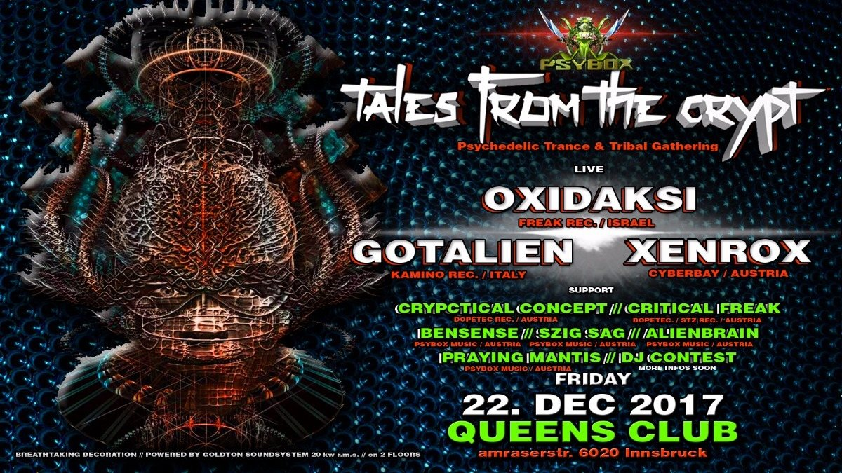 Psybox - ***Tales from the Crypt with OXIDAKSI / GOTALIEN / XENROX and more... 22 Dec '17, 22:00