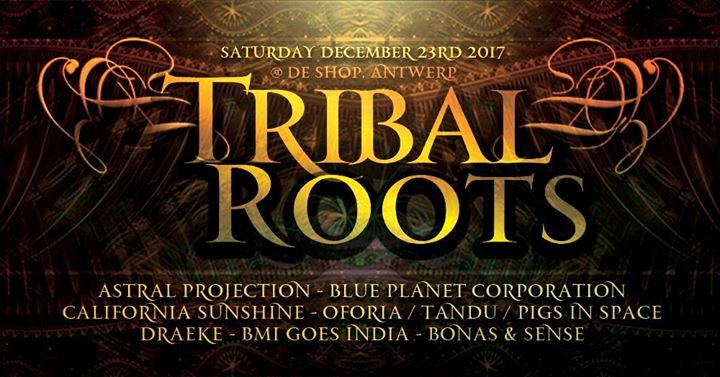 Tribal Roots 23 Dec '17, 22:00