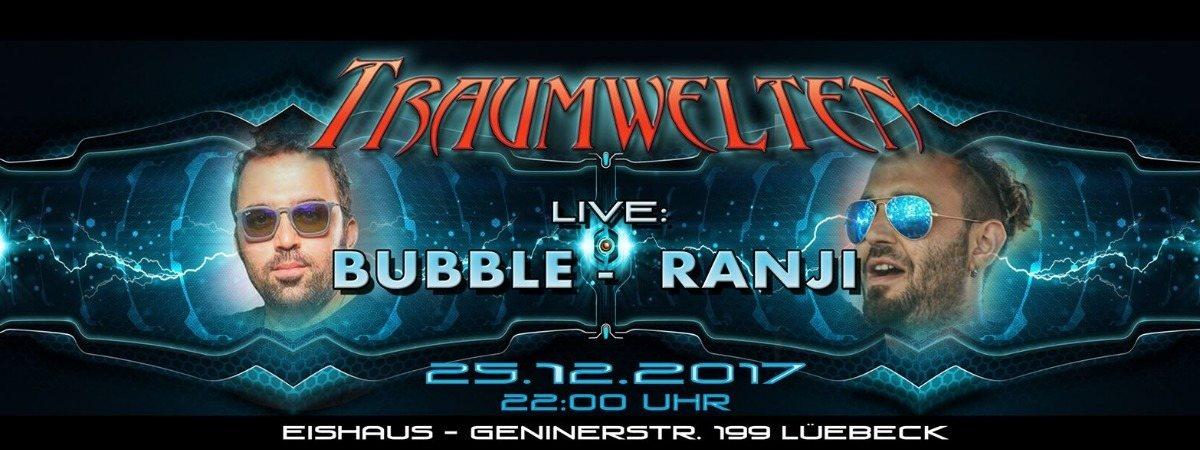 Bubble & Ranji @ Eishaus 25 Dec '17, 22:00