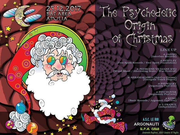 ॐ The Psychedelic Origin of Christmas ॐ Psychedelic Trance Party 25 Dec '17, 22:00