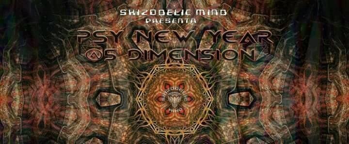 "Skizodelic Mind ""Psy NewYear"" @5 Dimension 31 Dec '17, 22:00"