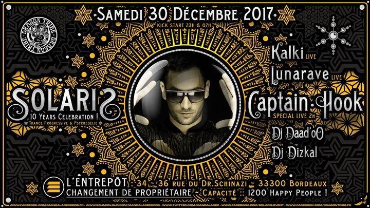❊ Solaris :: Captain Hook ❊ Lunarave ❊ Kalki ❊ Daad'Oo ❊ Dizkal 30 Dec '17, 23:00