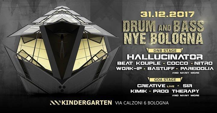 Drum and Bass NYE Bologna / Guest Hallucinator / Kindergarten 31 Dec '17, 23:30