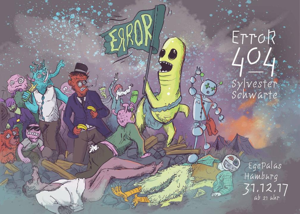 Party flyer: ErroR 404 Silvester Schwarte 31 Dec '17, 22:00