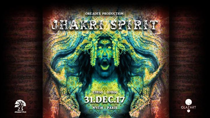 Jhākri Spirit ॐ New Year's Eve (Paris, France) 31 Dec '17, 22:30