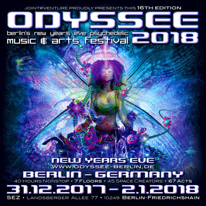 ODYSSEE 2018 ♫ berlins new years eve psychedelic music & arts festival ♫ 31 Dec '17, 22:00