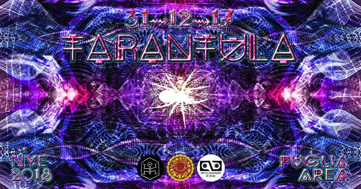 Tarantula - Nye2018 | Insomnia ॐ Cvr & Art:Network ॐ Psylosophia 31 Dec '17, 23:30