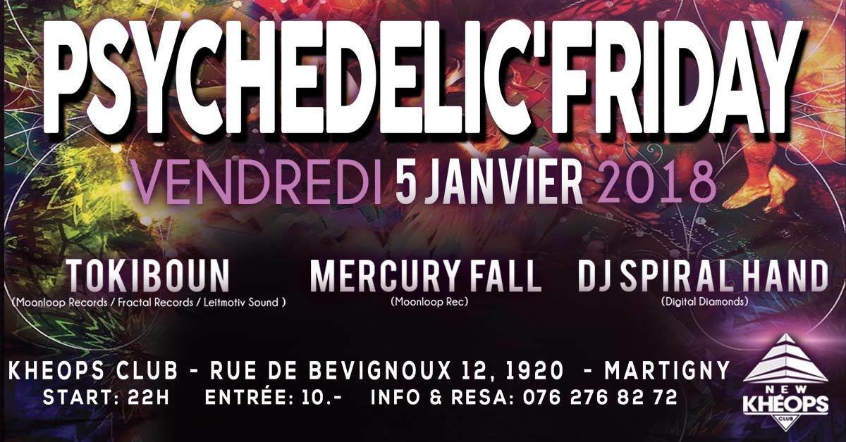 Psychedelic'Friday 5 Jan '18, 22:00