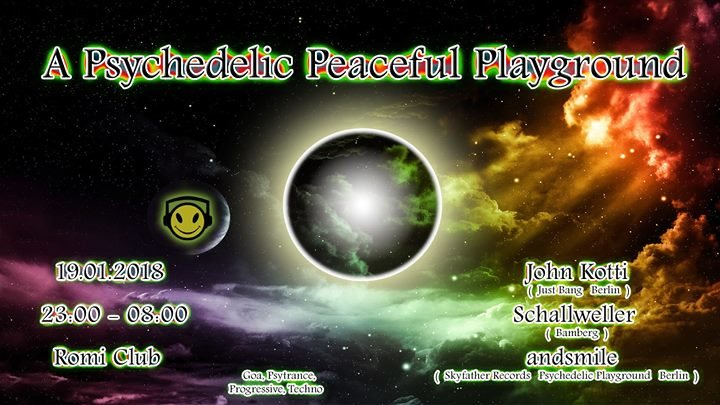 A Psychedelic Peaceful Playground 8 Jan '18, 23:00
