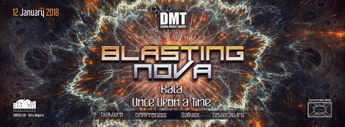 Divine Magic Theory presents: Blasting NOVA 12 Jan '18, 22:00