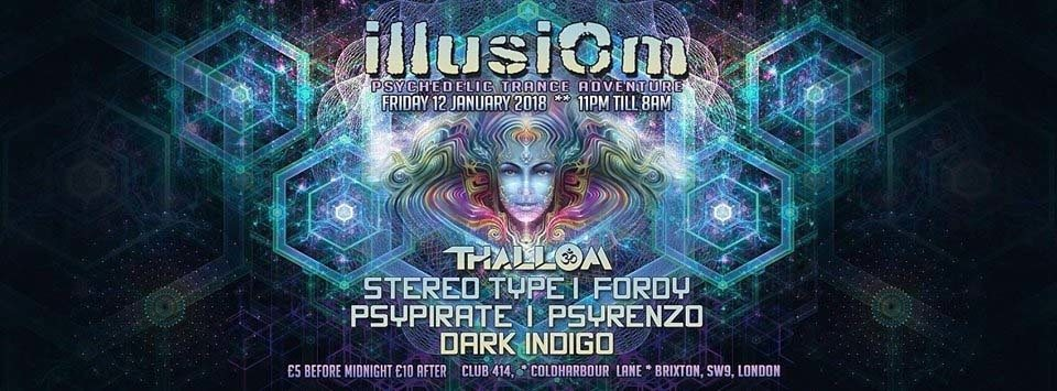 Party flyer: IllusiOm Psychedelic Trance Adventure 12th of Jan at CLUB 414 12 Jan '18, 23:00