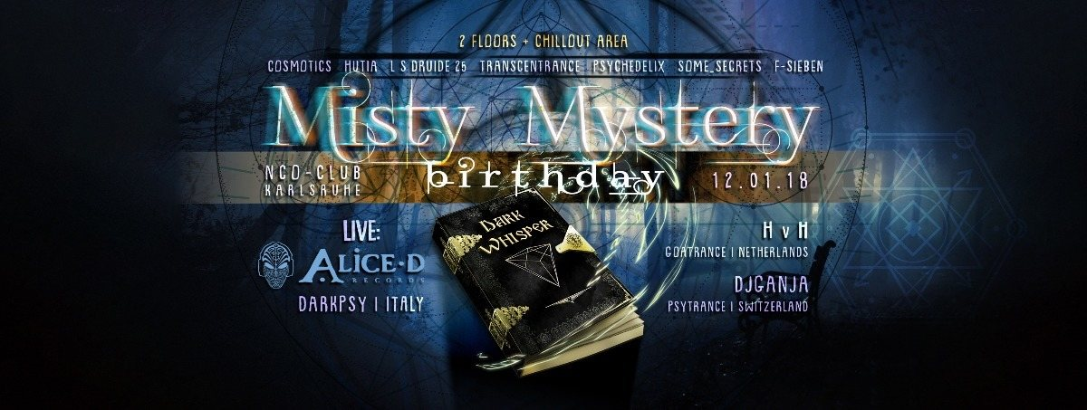 Party flyer: ॐ Misty Mystery - Birthday | ALIEN CULT GOA mit Dark Whisper! 12 Jan '18, 21:30