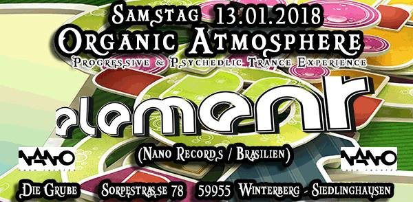 ॐ Organic Atmosphere ॐ Element (Nano Records / Brasilien) 13 Jan '18, 22:00