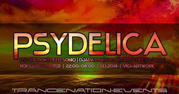 Party flyer: ❂Psydelica❂ 13 Jan '18, 22:00