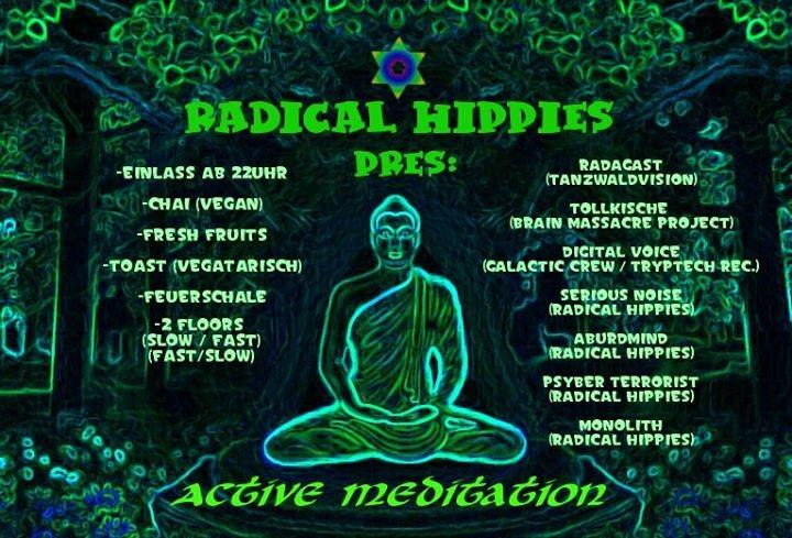 "Radical Hippies pres. ""Active Meditation"" 13 Jan '18, 22:00"