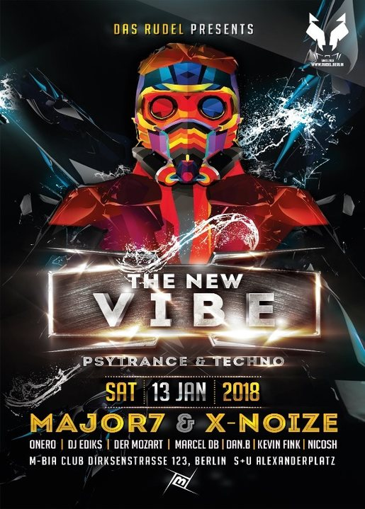 The New VIBE 20 w/ Major7, X-Noize, Marcel db uvm. 13 Jan '18, 23:00