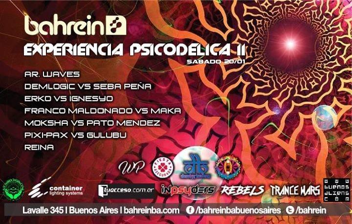 Sabado 20/1 D.B & F.A: Experiencia Psicodelica II @Bahrein 20 Jan '18, 23:59