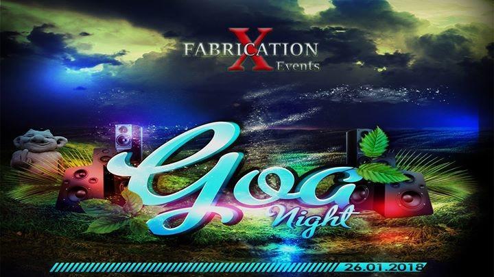Party flyer: Fabrication X Goa Night 26 Jan '18, 21:00