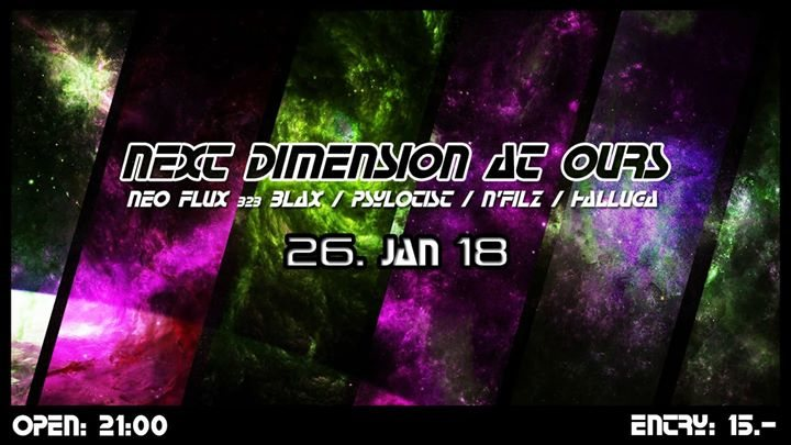Next Dimension at Ours 26 Jan '18, 21:00