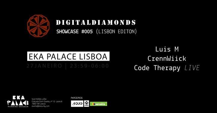 Digital Diamonds Showcase #005 (lisbon editon) 27 Jan '18, 23:59