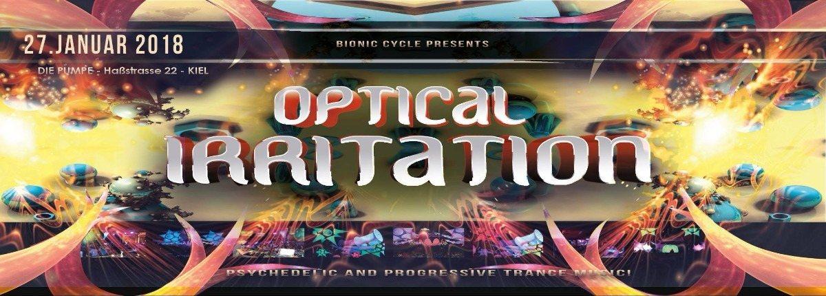 Optical Irritation 2018 27 Jan '18, 23:00