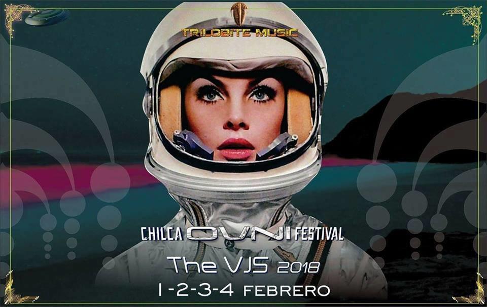Party flyer: Chilca OVNI Festival •••The VJS 2018 ••• 1 Feb '18, 18:00