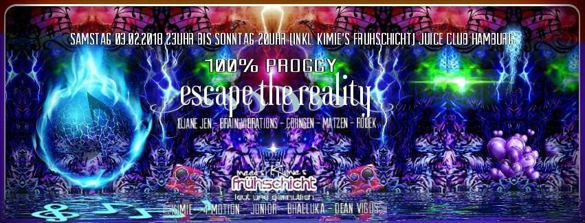 100% Proggy - Escape The Reality 3 Feb '18, 23:00