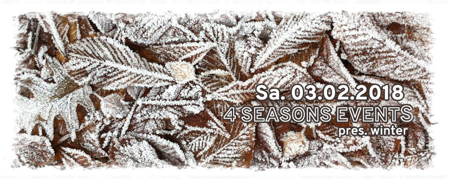 Party flyer: 4SEASONS EVENTS pres. WINTER with DJ DAKSINAMURTI 3 Feb '18, 22:00