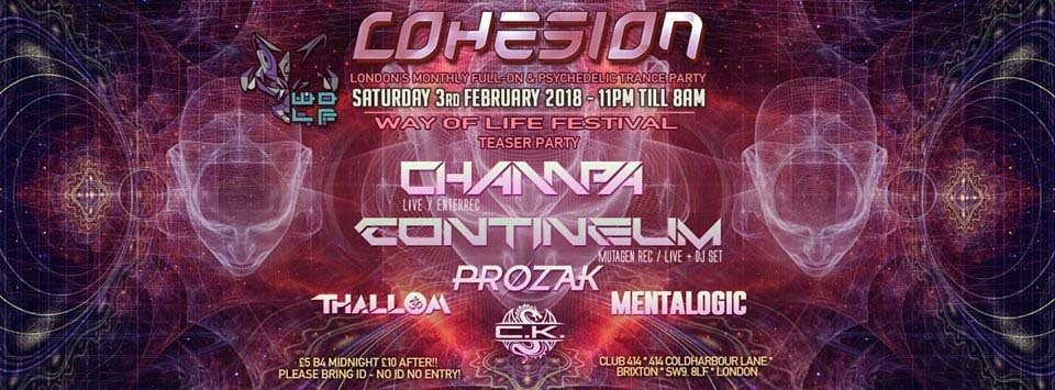 Cohesion Psytrance Adventure @ Club 414 > Champa & Contineum LIVE! 3 Feb '18, 23:00
