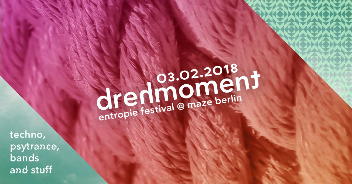 Party Flyer · Drehmoment: entropie festival goes Maze · 3