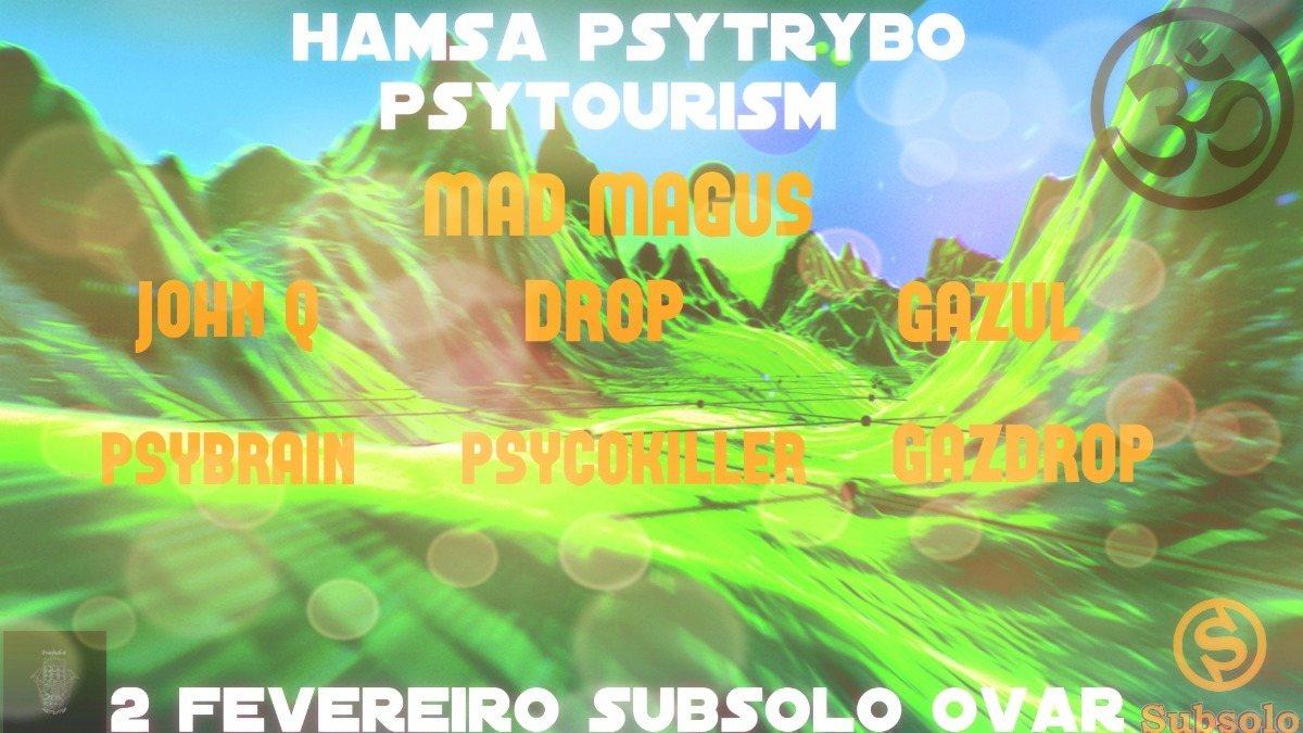 ॐ Hamsá PsyTrybo ● PsyTourism #3 ● ॐ [Subsolo // Ovar] 3 Feb '18, 23:00