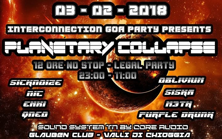 INTERCONNECTION GOA PARTY - PLANETARY COLLAPSE 12h NO STOP!!! 3 Feb '18, 23:00