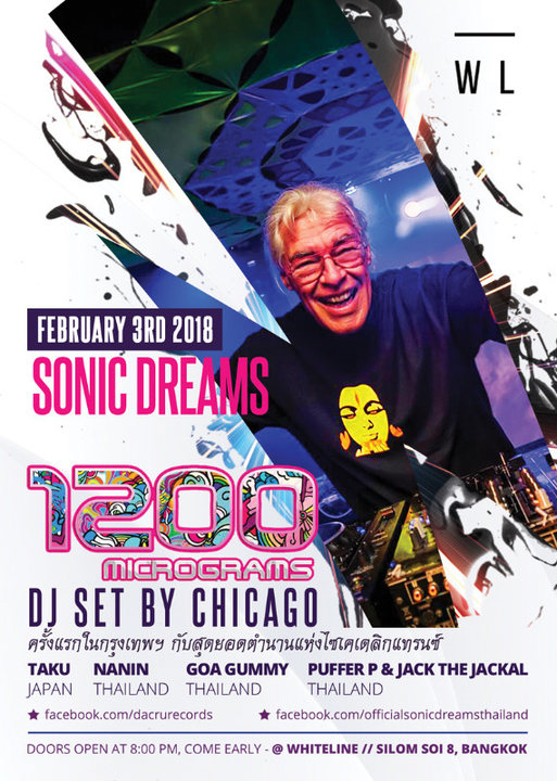 Sonic Dreams with 1200 Micrograms (DJ set by Chicago) 3 Feb '18, 20:00