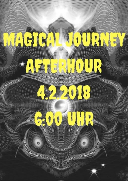 Magical Journey Afterhour 4 Feb '18, 06:00