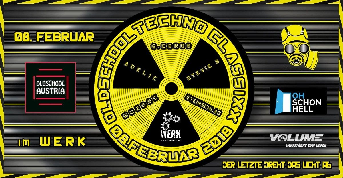 OLDSCHooL Techno CLASSiXX im WERK 8 Feb '18, 22:00