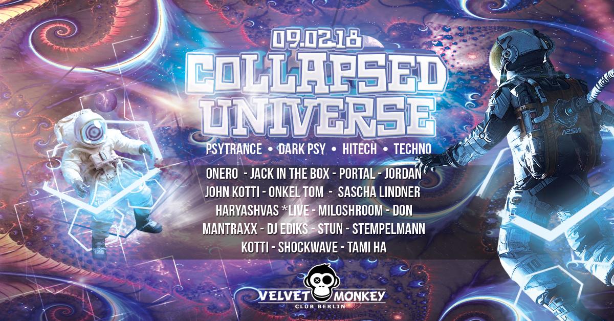 Collapsed Universe w/ Onero,Haryashvas,Atomic Engine,Portal 9 Feb '18, 23:00