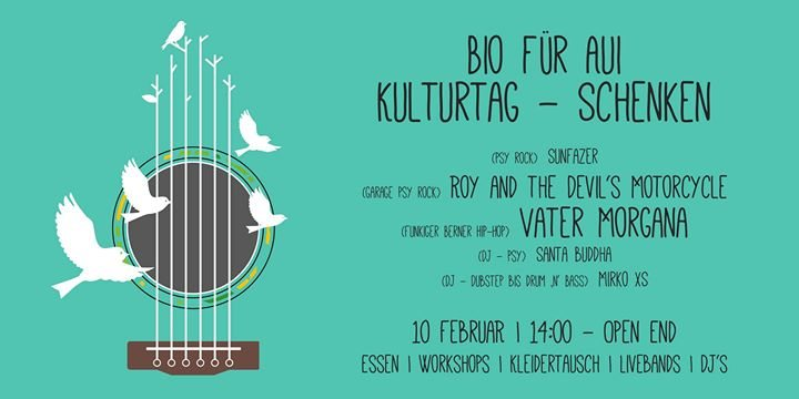 Bio fuer Aui | Kulturtag 10 Feb '18, 14:00