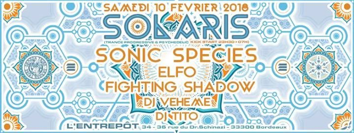 Solaris :: Sonic Species/ Elfo/ Veheme/ Fighting Shadow/ Tito 10 Feb '18, 23:30