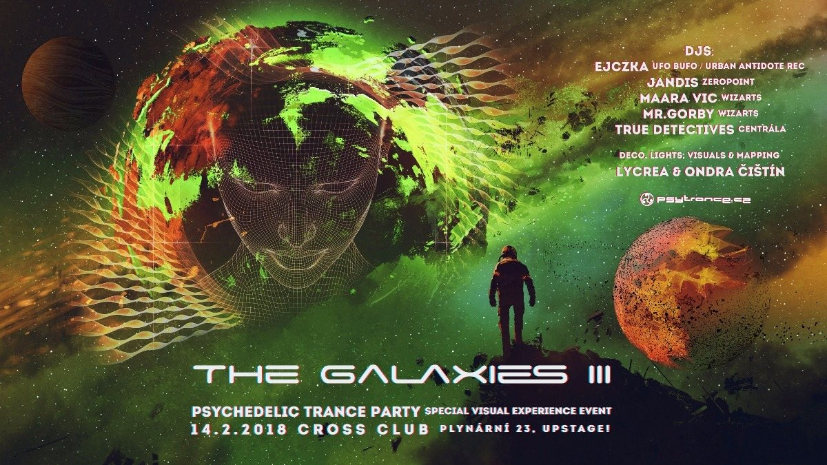 The Galaxies III - Psychedelic Trance Party 14 Feb '18, 21:00