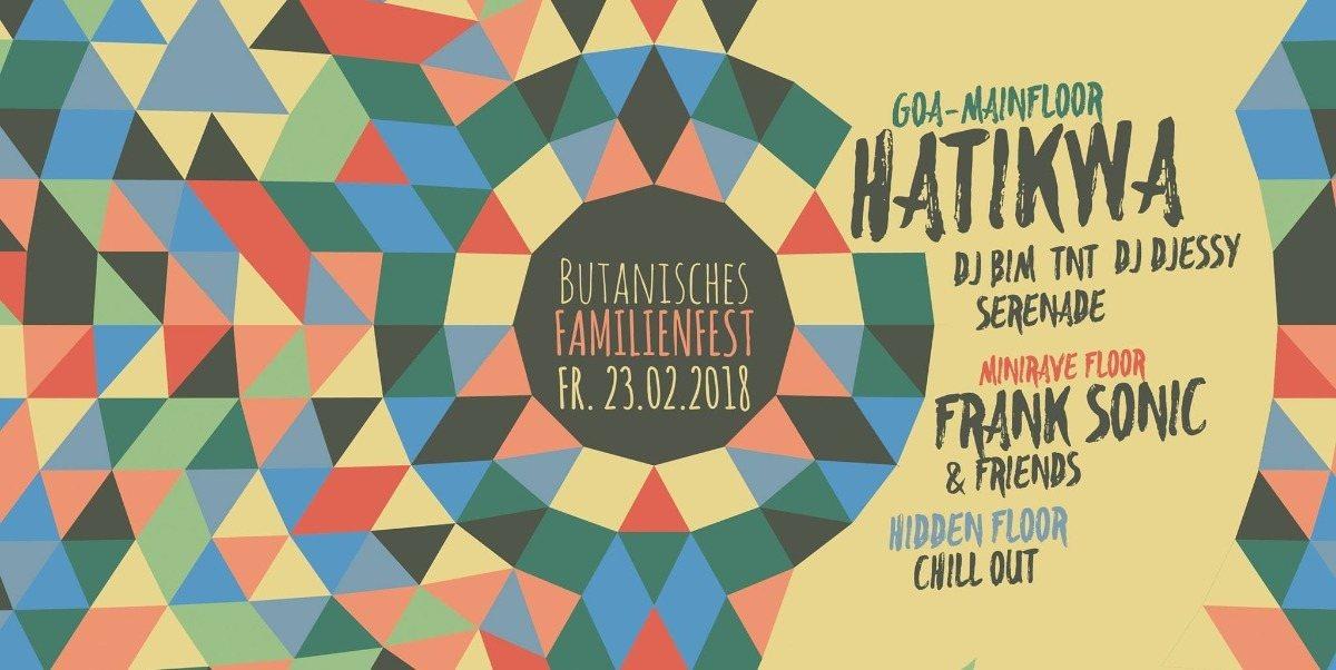 Butanisches Familienfest mit Hatikwa (Goa / Techno / Chill Out) 23 Feb '18, 22:00